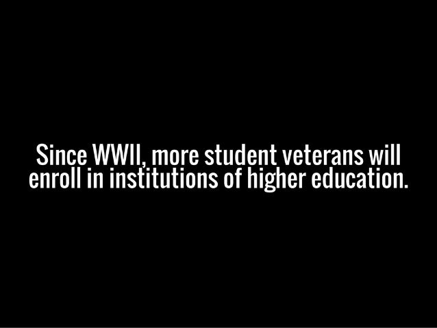 8 Great Facts About Student Veterans | Michael G. Sheppard Slide 3