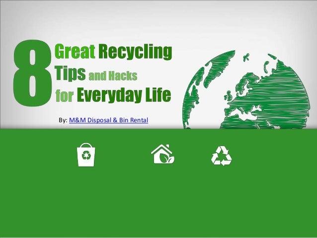 By: M&M Disposal & Bin Rental