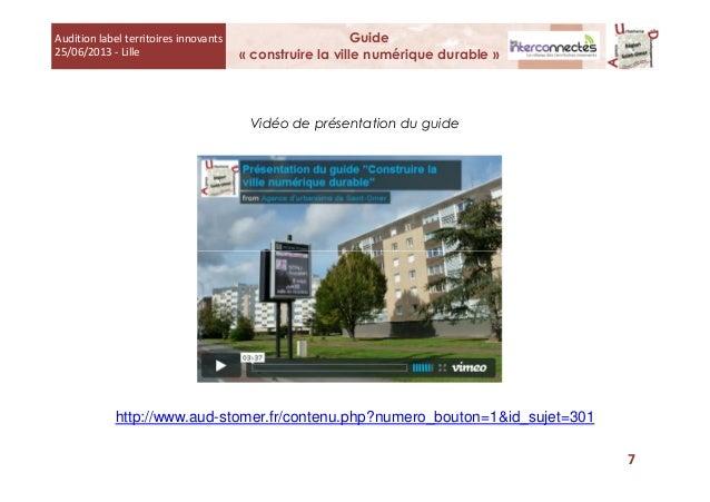 Vidéo de présentation du guide Audition label territoires innovants 25/06/2013 - Lille Guide « construire la ville numériq...