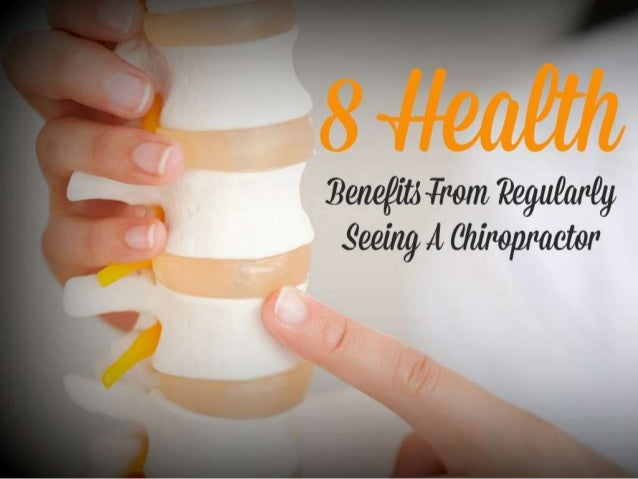 8 Health benefits from regularly seeing a Chiropractor