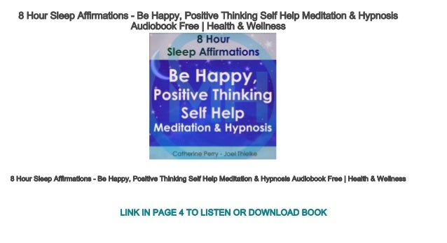 8 Hour Sleep Affirmations - Be Happy, Positive Thinking Self