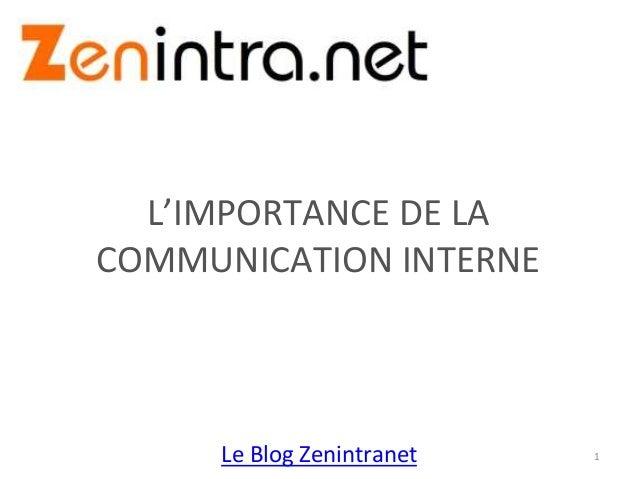 Le Blog Zenintranet L'IMPORTANCE DE LA COMMUNICATION INTERNE 1
