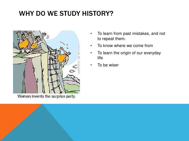 Top 10 Reasons to Study History