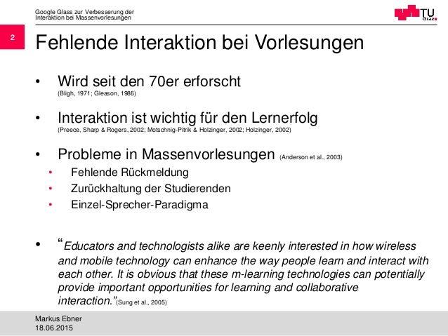 Google Glass zur Verbesserung der Interaktion bei Massenvorlesungen Slide 2
