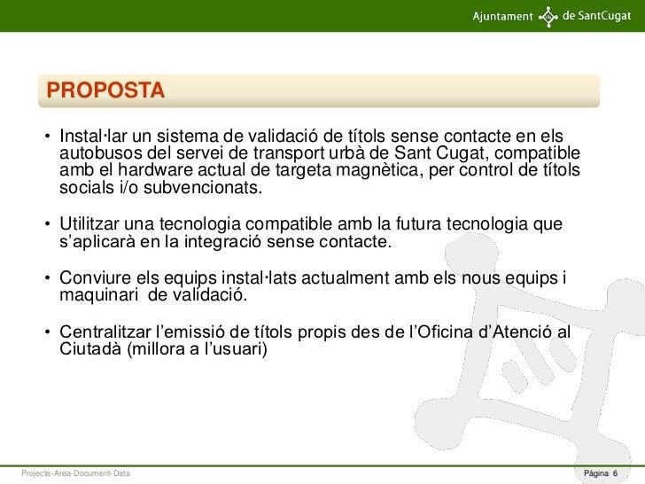 Targeta sense contacte en un municipi gran for Oficina atencio al ciutada