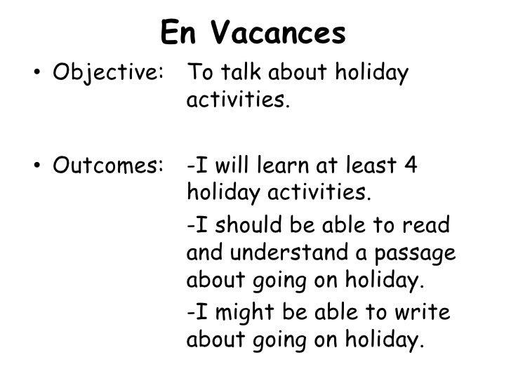 8jb1 Starter And Objectives En Vacances Slide 2