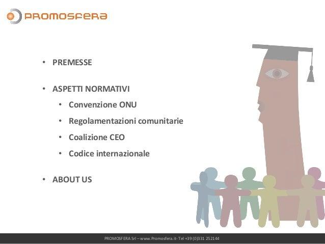 KIDS PROMOTION - ASPETTI NORMATIVI Slide 2