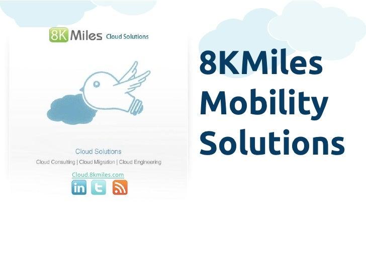 8KMiles                    Mobility                    SolutionsCloud.8kmiles.com