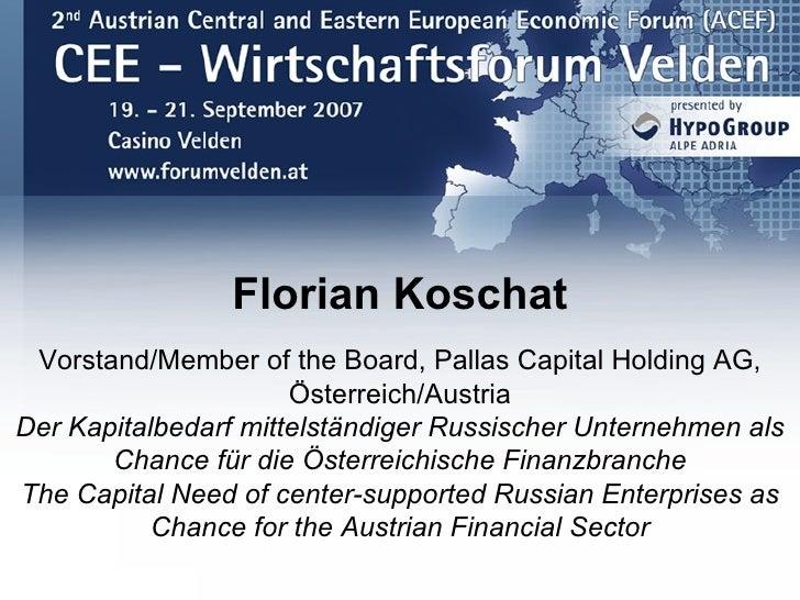 Florian Koschat  Vorstand/Member of the Board, Pallas Capital Holding AG,                       Österreich/Austria Der Kap...