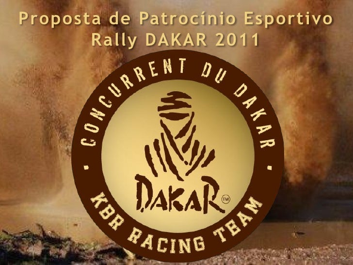 Proposta de Patrocínio Esportivo        Rally DAKAR 2011