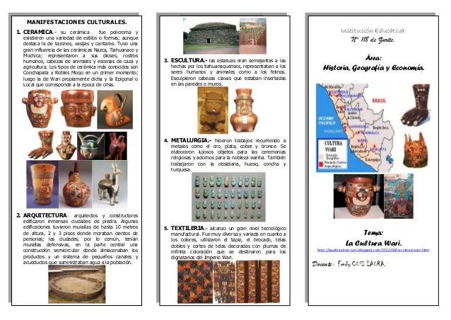 MANIFESTACIONES CULTURALES.  1.CERAMICA.- su cerámica fue policroma y existieron una variedad de estilos o formas; aunque ...