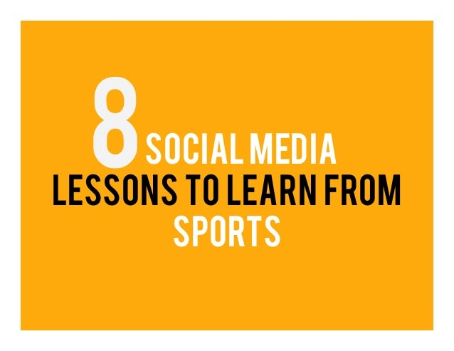 social medialessons to learn from       Sports
