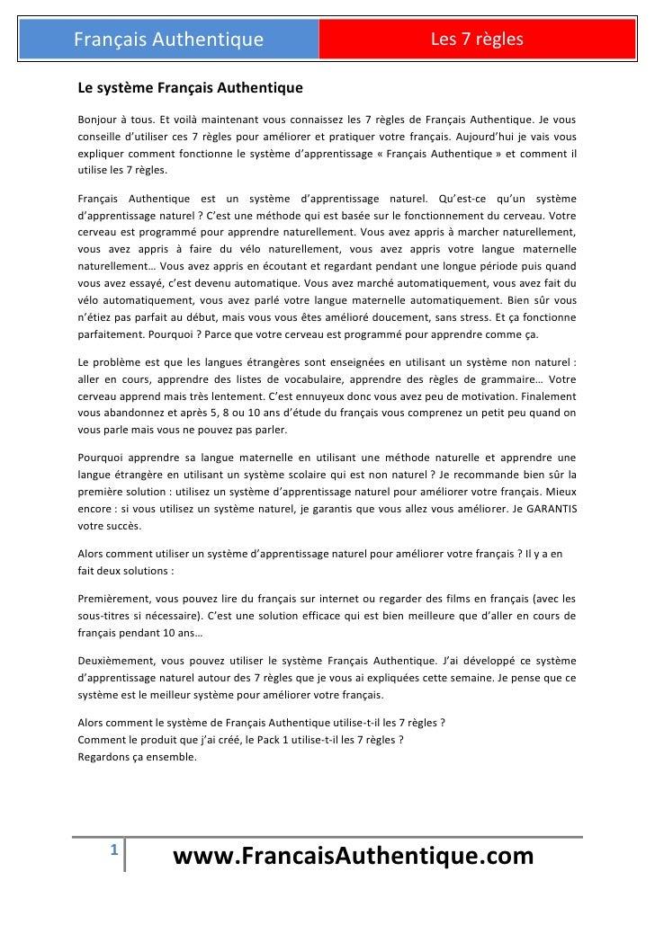 Français Authentique                                                    Les 7 règlesLe système Français AuthentiqueBonjour...