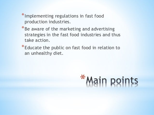 muet essay should fast food be ban completely  5 implementing regulations in fast food
