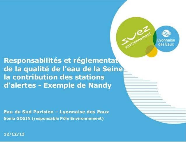 Responsabilités et réglementation de la qualité de l'eau de la Seine : la contribution des stations d'alertes - Exemple de...