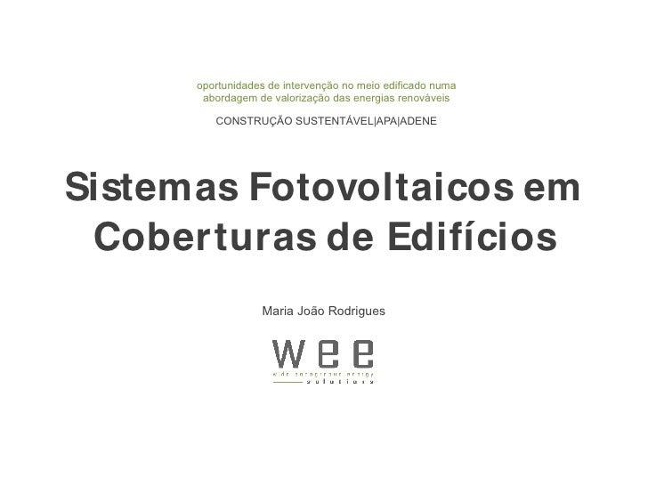 oportunidades de intervenção no meio edificado numa        abordagem de valorização das energias renováveis           CONS...