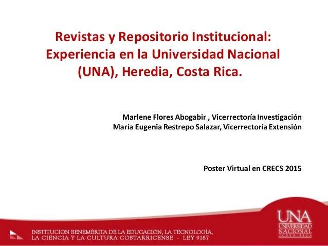 Revistas y Repositorio Institucional: Experiencia en la Universidad Nacional (UNA), Heredia, Costa Rica.
