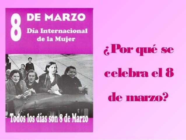 Día internacional de la mujer Slide 2