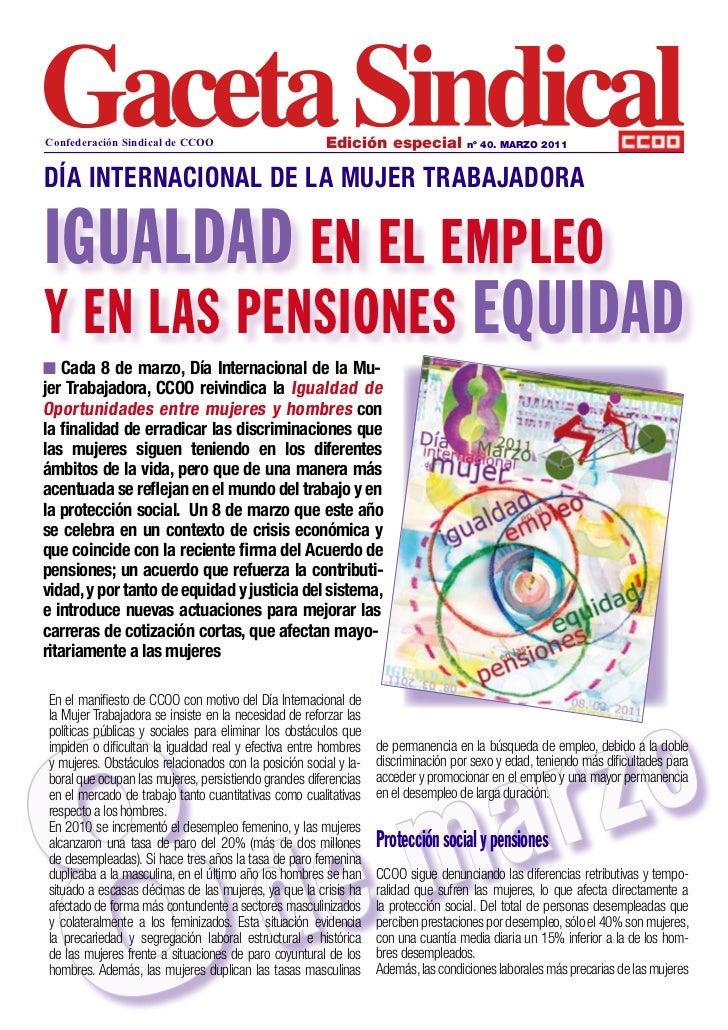 Confederación Sindical de CCOO                         Edición especial             nº 40. MARZO 2011DÍA INTERNACIONAL DE ...