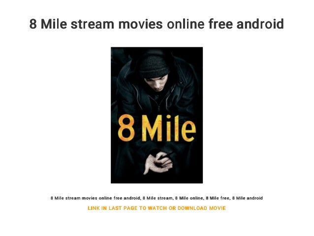 8 Miles Stream