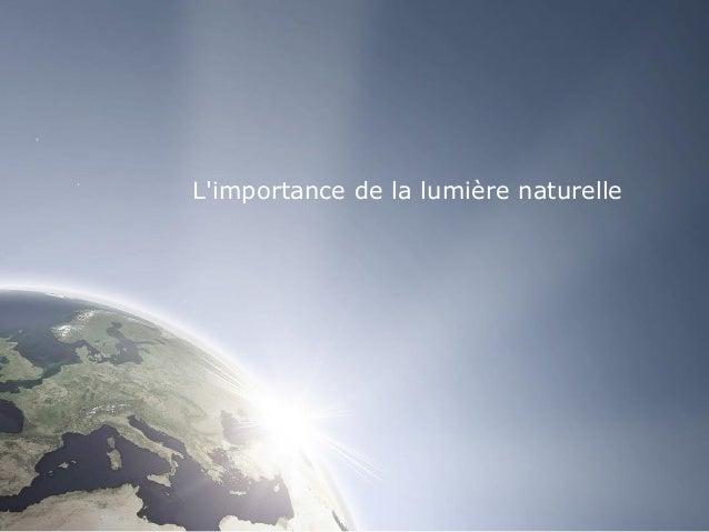 L'importance de la lumière naturelle