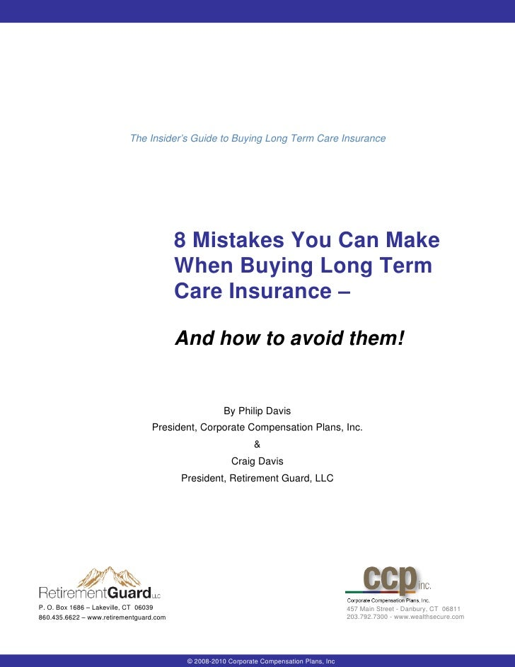 The Insider's Guide to Buying Long Term Care Insurance                                         8 Mistakes You Can Make    ...