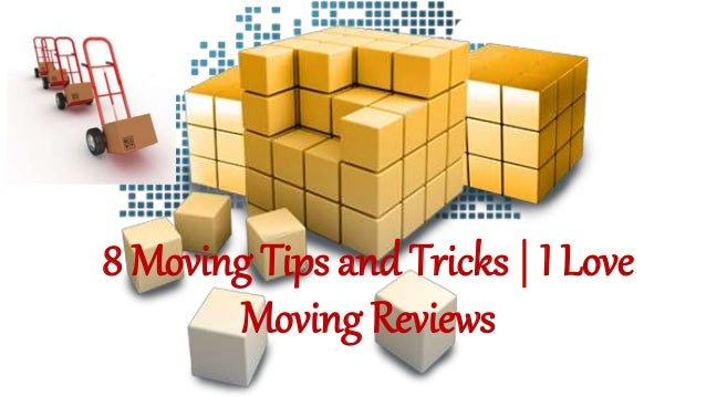 8 Moving Tips and Tricks | I Love Moving Reviews