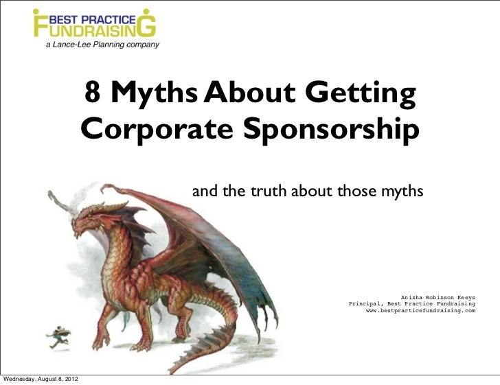 8 Myths About Getting                            Corporate Sponsorship                                  and the truth abou...