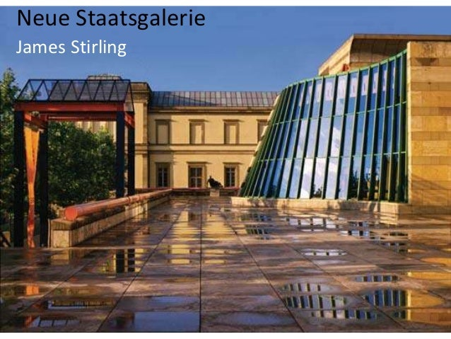 neue staatsgalerie Neue staatsgalerie in stuttgart, germany was designed by the british firm james stirling, michael wilford and associates, although largely.