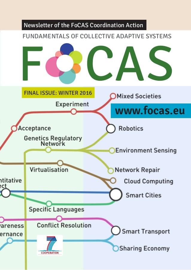 www.focas.eu FINAL ISSUE: WINTER 2016 Newsletter of the FoCAS Coordination Action www.focas.eu FUNDAMENTALS OF COLLECTIVE ...