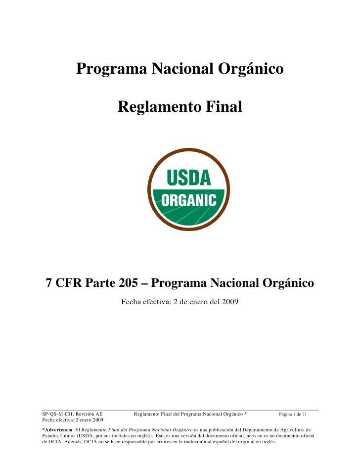 Programa Nacional Orgánico                                  Reglamento Final 7 CFR Parte 205 – Programa Nacional Orgánico ...