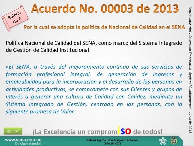 ¡La Excelencia un compromisode todos!CentroIndustrialyDesarrolloEmpresarial-RegionalCundinamarca.Juniode2013Política Nacio...