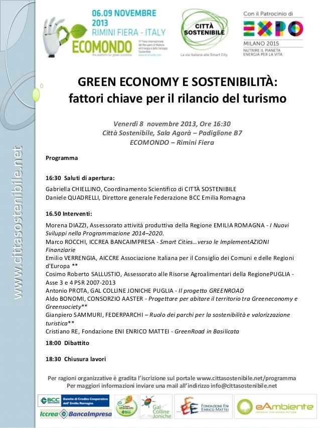www.cittasostenibile.net  GREEN ECONOMY E SOSTENIBILITÀ: fattori chiave per il rilancio del turismo Venerdì 8 novembre 201...