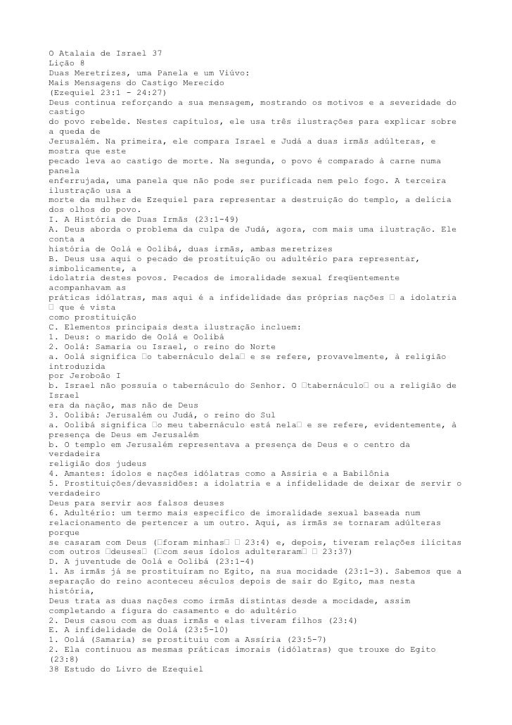 O Atalaia de Israel 37Lição 8Duas Meretrizes, uma Panela e um Viúvo:Mais Mensagens do Castigo Merecido(Ezequiel 23:1 - 24:...