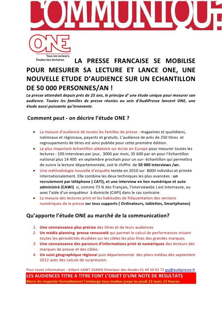 LA PRESSE FRANCAISE SE MOBILISEPOUR MESURER SA LECTURE ET LANCE ONE, UNENOUVELLE ETUDE D'AUDIENCE SUR UN ECHANTILLONDE 50 ...