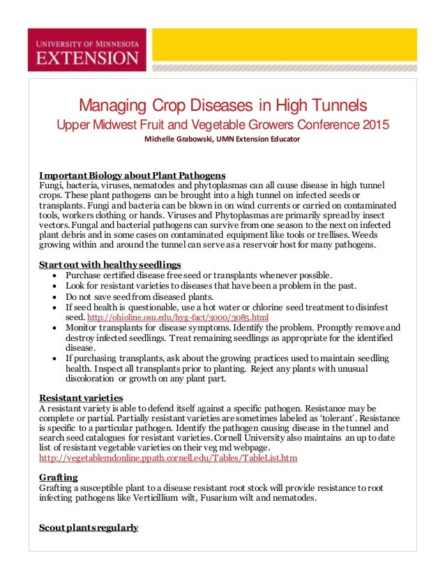 Managing Crop Diseases in High Tunnels Upper Midwest Fruit and Vegetable Growers Conference 2015 Michelle Grabowski, UMN E...