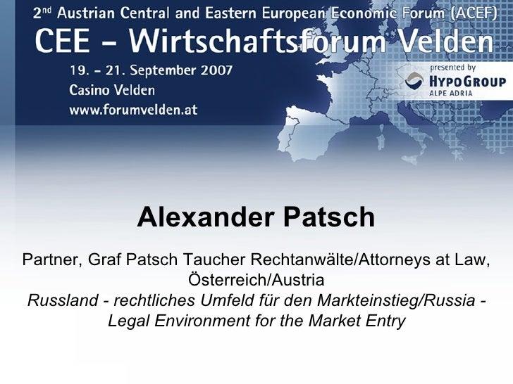 Alexander Patsch Partner, Graf Patsch Taucher Rechtanwälte/Attorneys at Law,                      Österreich/Austria Russl...