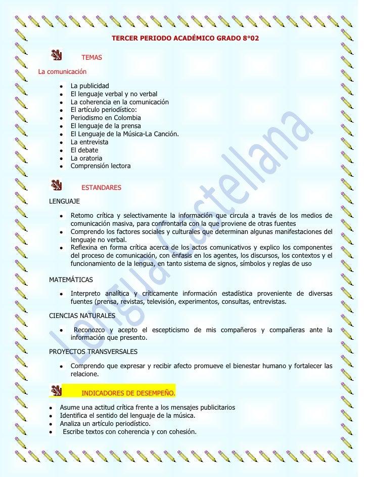 TERCER PERIODO ACADÉMICO GRADO 8°02              TEMASLa comunicación          La publicidad          El lenguaje verbal y...