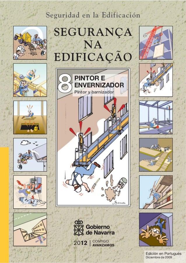 88 Seguridad en la Edificación PINTOR E ENVERNIZADOR Pintor y barnizador SEGURANÇA NA EDIFICAÇÃO Edición en Portugués Dici...