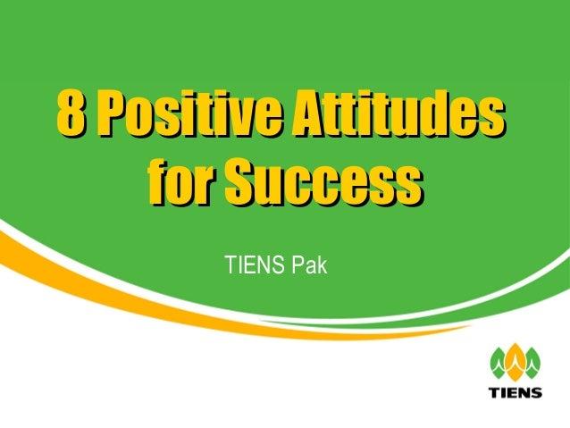 8 Positive Attitudes    for Success       TIENS Pak
