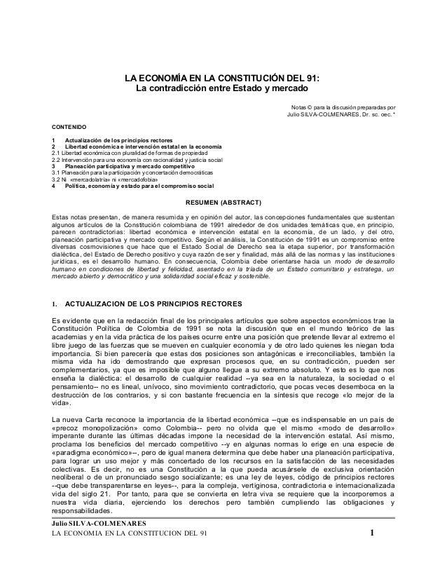 LA ECONOMÍA EN LA CONSTITUCIÓN DEL 91:  La contradicción entre Estado y mercado  Notas © para la discusión preparadas por ...