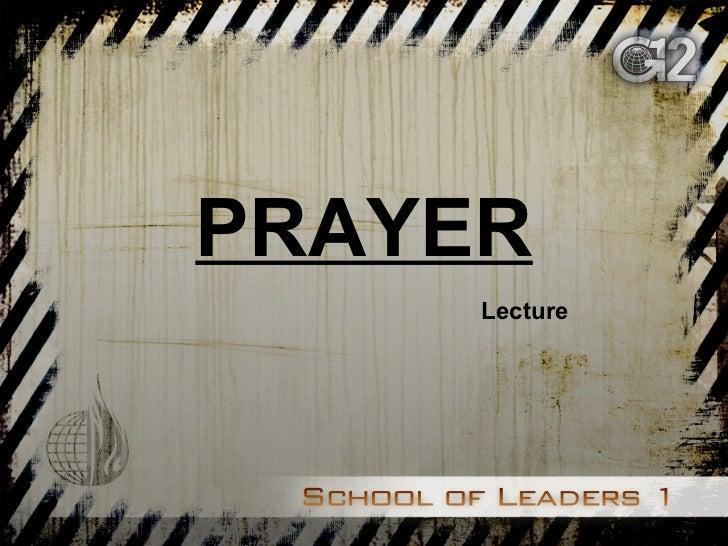 PRAYER Lecture