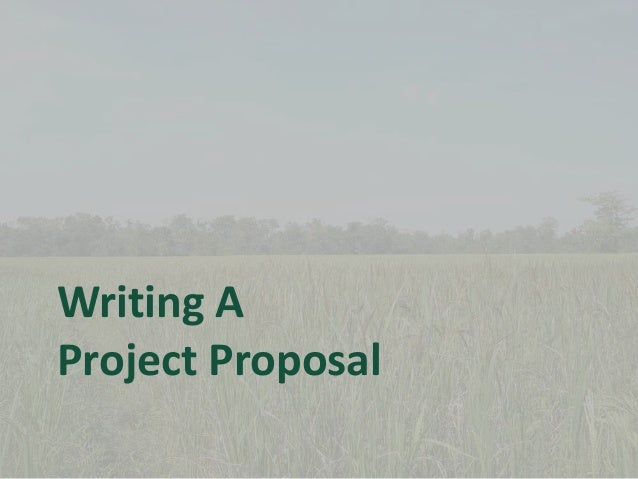 How to Write a Good Project Proposal for Donor Funding