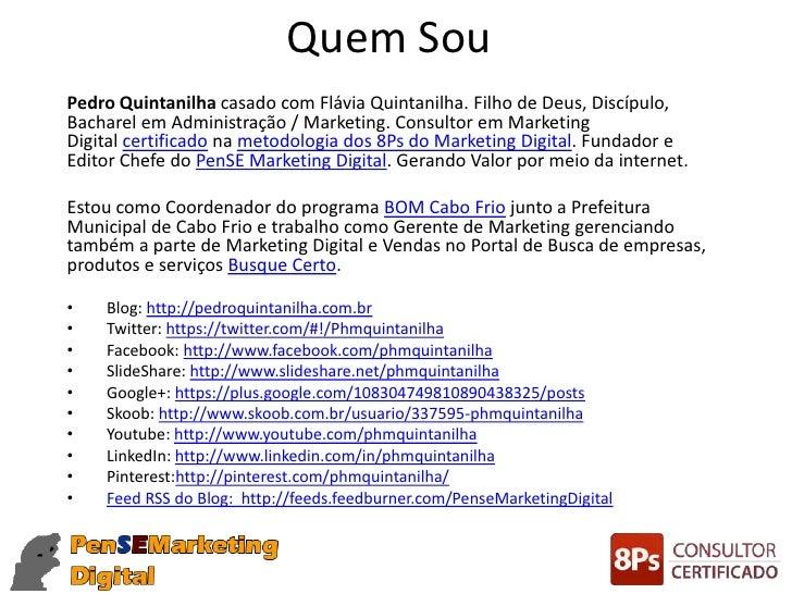 Quem SouPedro Quintanilha casado com Flávia Quintanilha. Filho de Deus, Discípulo,Bacharel em Administração / Marketing. C...