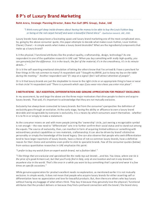 "8 P's of Luxury Brand MarketingRohit Arora, Strategic Planning Director, Bates Pan Gulf (BPG Group), Dubai, UAE        ""I ..."