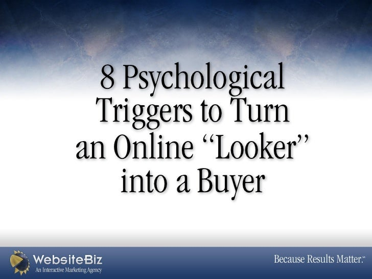 """8 Psychological Triggers to Turnan Online """"Looker""""    into a Buyer"""
