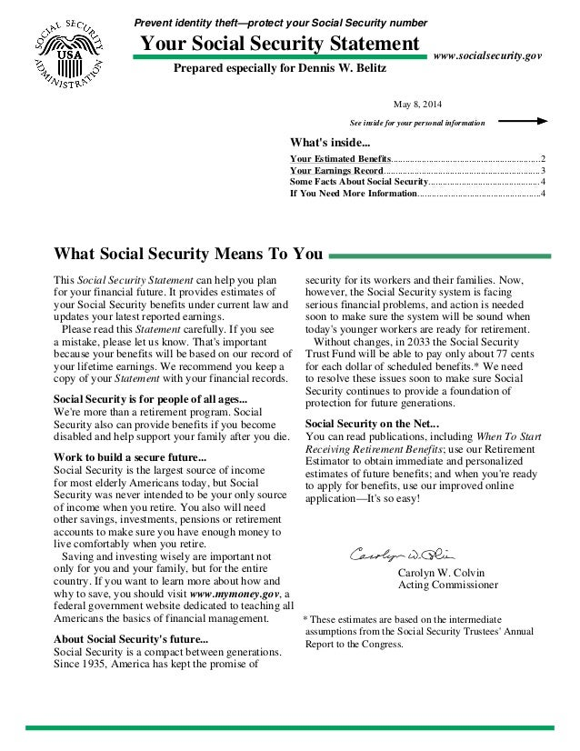Prevent identity theft—protect your Social Security number Your Social Security Statement Prepared especially for Dennis W...