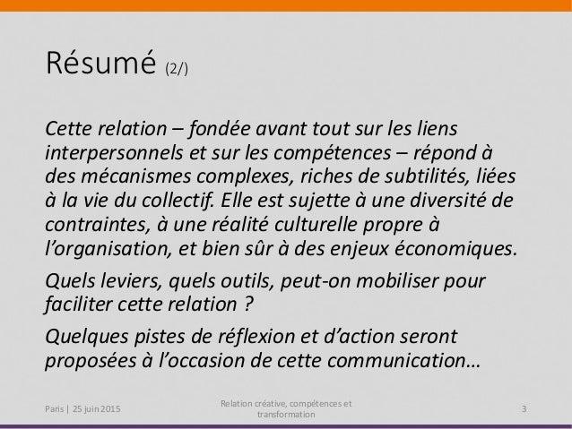 BAFS 2015 Paris : Guy Keckhut - Développez une relation créative et vos compétences pour accompagner la transformation Slide 3