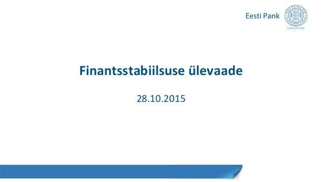 Finantsstabiilsuse ülevaade 28.10.2015