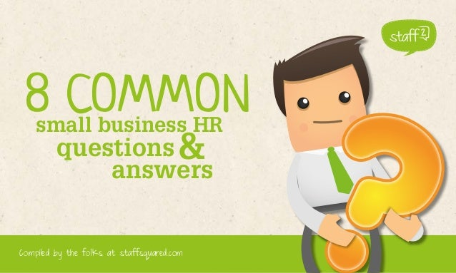 8 common small business hr questions and answers